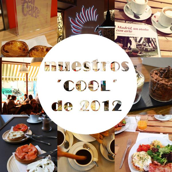 Restaurantes, bares y tiendas cool de 2012 by madridcoolblog.com