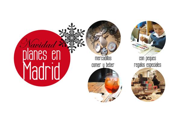 PLANES NAVIDAD MADRID cool blog mercadillos restaurantes bares exposiciones