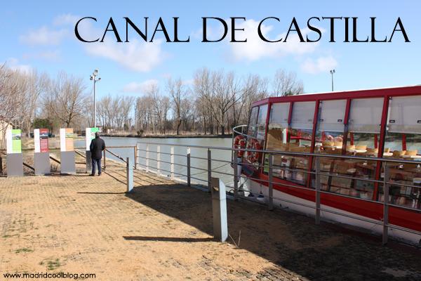 El Canal de Castilla. Viajar por Tierra de Campos en barco.